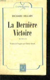 La Derniere Victoire. - Couverture - Format classique