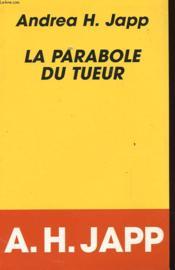 La Parabole Du Tueur - Couverture - Format classique