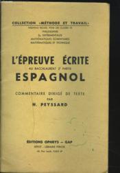 L'EPREUVE ECRITE AU BACCALAUREAT 2e PARTIE ESPAGNOL. COMMENTAIRE DIRIGE DE TEXTE. - Couverture - Format classique