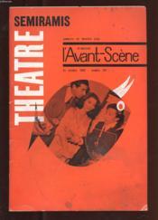 L'Avant-Scene Theatre N°297. 15 Octobre 1963. Semiramis. Le Solitaire. La Crecelle. La Quinzaine Dramatique - Couverture - Format classique