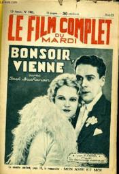 Le Film Complet Du Mardi N° 1341 - 12e Annee - Bonsoir, Vienne - Couverture - Format classique
