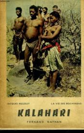 Kalahari - La Vie Des Bochimans - Couverture - Format classique