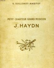 J. HAYDN petit chanteur, grand musicien. - Couverture - Format classique