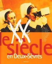 Xxeme Siecle En Deux-Sevres - Couverture - Format classique