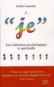 Je ; une initiation psychologique et spirituelle - Intérieur - Format classique