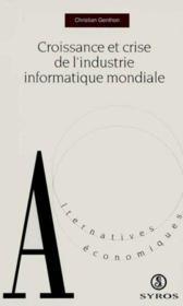 Croissance Et Crise De L Industrie Informatique Mondiale - Couverture - Format classique