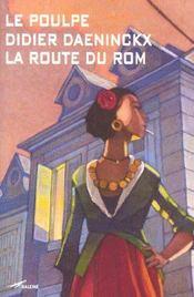 La route du rom - Intérieur - Format classique
