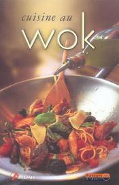 Cuisine Au Wok (La) - Intérieur - Format classique