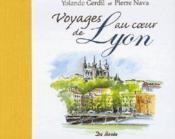 Voyages au coeur de Lyon - Couverture - Format classique