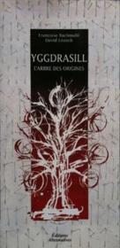 Yggdrasill ; L'Arbre Des Origines - Couverture - Format classique