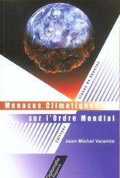 Menaces climatiques sur l'ordre mondial - Intérieur - Format classique