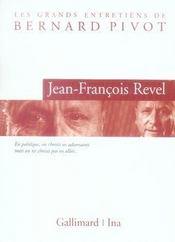 Les grands entretiens de bernard pivot ; jean-francois revel - Intérieur - Format classique