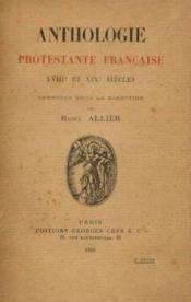 Anthologie protestante française XVIIIe et XIXe sciècles - Couverture - Format classique