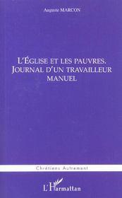 L'Eglise Et Les Pauvres ; Journal D'Un Travailleur Manuel - Intérieur - Format classique