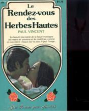 Les Rendez-Vous Des Herbes Hautes - Couverture - Format classique