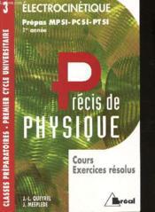 Precis de physique t.3 ; livre de l'elevectrocinetique mpsi pcsi ptsi - Couverture - Format classique