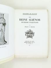 La Reine Aliénor, duchesse d'Aquitaine [ Edition originale ] - Couverture - Format classique