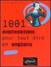 1001 EXPRESSIONS POUR TOUT DIRE en anglais - Intérieur - Format classique