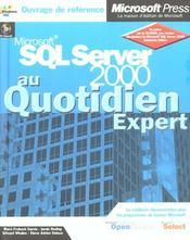 Microsoft sql server 2000 au quotidien expert - Intérieur - Format classique