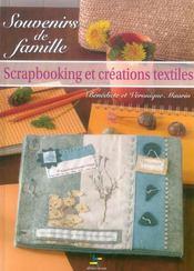 Souvenirs de famille. scrapbooking et creations textiles - Intérieur - Format classique