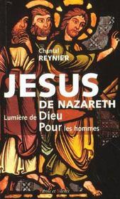Jesus De Nazareth Lumiere De Dieu Pour Les Hommes - Intérieur - Format classique