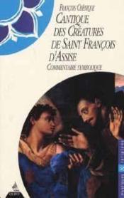 Cantique Des Creatures De Saint Francois D'Assise - Couverture - Format classique