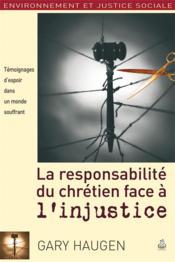 La responsabilité du chrétien face à l'injustice - Couverture - Format classique