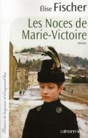 telecharger Les noces de Marie-Victoire livre PDF en ligne gratuit
