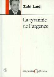 Tyrannie de l'urgence - Couverture - Format classique