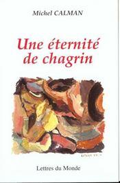 Une Eternite De Chagrin - Intérieur - Format classique