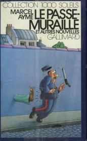 Le Passe-Muraille Et Autres Nouvelles. Collection : 1 000 Soleils. - Couverture - Format classique