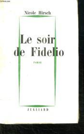 Le Soir De Fidelio. - Couverture - Format classique