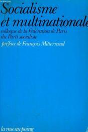 Socialisme Et Multinationales. - Couverture - Format classique