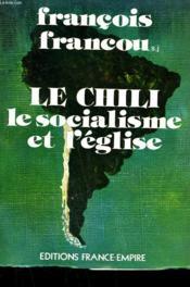 Le Chili . Le Socialisme Et L'Eglise. - Couverture - Format classique
