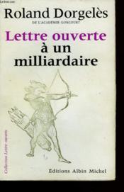 Lettre Ouverte A Un Millardaire. - Couverture - Format classique