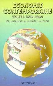 Economie contemporaine Tome 1 1929-1960 - Couverture - Format classique