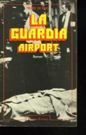 La Guardia Airport - Couverture - Format classique