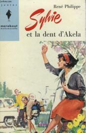 Sylvie Et La Dent D'Akela - Couverture - Format classique
