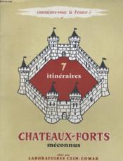 Connaissez-Vous La France? - Chateaux-Forts Meconnus. - Couverture - Format classique