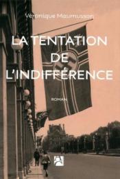 La tentation de l'indifférence - Couverture - Format classique