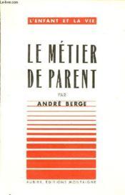 Le Metier De Parent / Collection