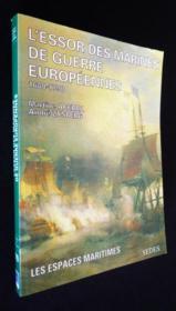 L'Essort Des Marines De Guerre Europeennes Vers 1660-1790 - Couverture - Format classique