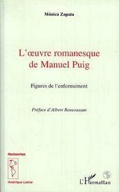 L'Oeuvre Romanesque De Manuel Puig ; Figures De L'Enfermement - Intérieur - Format classique