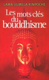 Les mots cles du bouddhisme - Couverture - Format classique