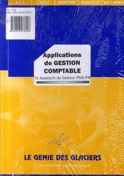 Applications de gestion comptable ; BTS assistant de gestion PME-PMI - Intérieur - Format classique