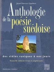 Anthologie De La Poesie Suedoise ; Des Steles Runiques A Nos Jours - Intérieur - Format classique