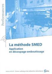 La methode smed ; application en decoupage emboutissage, performances 9q41 - Couverture - Format classique