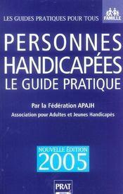 Personnes Handicapees, Le Guide Pratique - Intérieur - Format classique