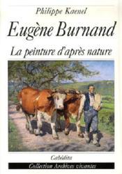 Eugene burnand, la peinture d'apres nature - Couverture - Format classique