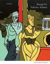 Valerio Adami ; jusqu'ici - Intérieur - Format classique